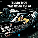 BUDDY RICH「The Roar of'74」