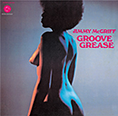 JIMMY McGRIFF「Groove Grease」