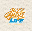 "V.A.「""Jazzhop Life"" Mixed By Kero One The DJ」"
