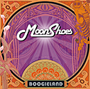 MOONSHOES「Boogieland」