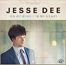 JESSE DEE「On My Mind / In My Heart」