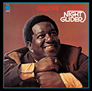 RICHARD GROOVE HOLMES「Night Grider」