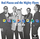 ROD PIAZZA & THE MIGHTY FLYERS「Alphabet Blues」