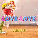 ARARE「LOVE-LOVE」