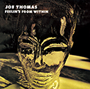 JOE THOMAS「Feelin's From Within」