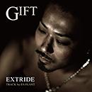 EXTRIDE(81TC)「GIFT」
